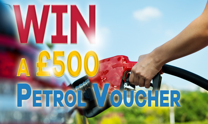 Win a £500 Petrol Voucher